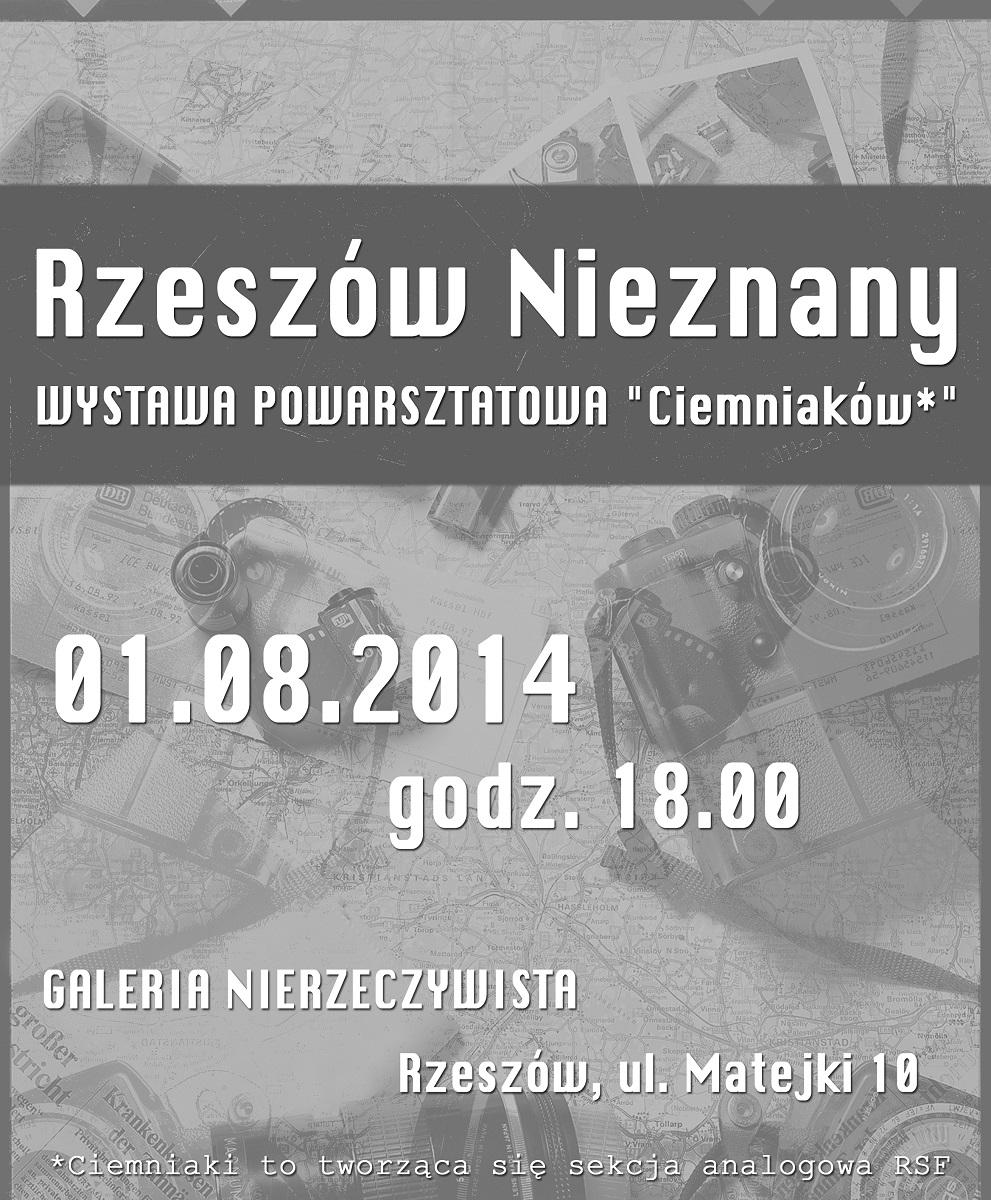 """Ciemniaki RSF, """"Rzeszów nienznany"""", Galeria Nierzeczywista, plakat wystawy (źródło: materiały prasowe organizatora)"""
