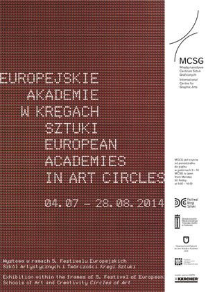 """""""Europejskie Akademie w Kręgach Sztuki"""", plakat wystawy, MCSG w Krakowie (źródło: materiały prasowe organizatora)"""