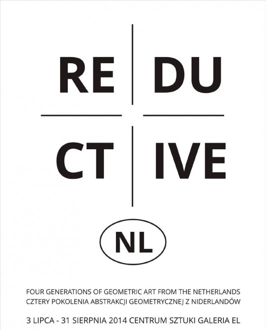 "Wystawa ""Reductive.NL"", Centrum Sztuki Galeria EL, Elbląg, plakat (źródło: materiały prasowe organizatora)"