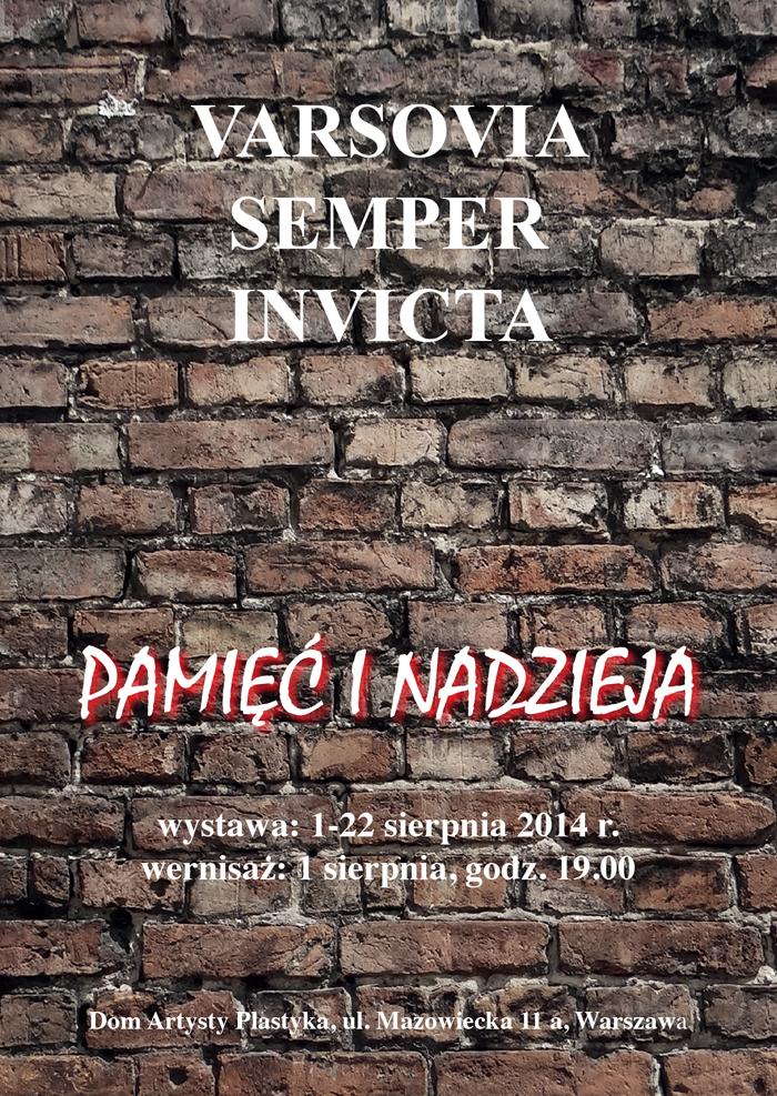 """Wystawa """"Varsovia semper invicta"""", Dom Artysty Plastyka w Warszawie, plakat (źródło: materiały prasowe organizatora)"""