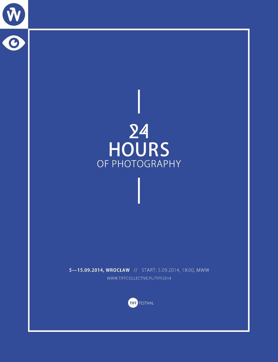 4. Tiff Festival / 24 Hours of Photography – plakat (źródło: materiały prasowe)