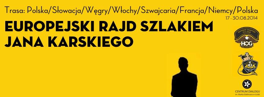 """""""Europejski rajd szlakiem Jana Karskiego"""", plakat (źródło: materiały prasowe organizatora)"""