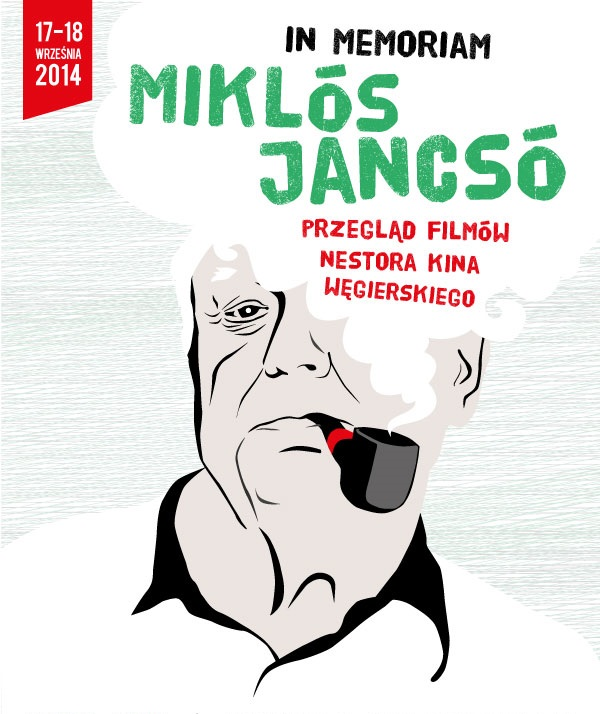 """""""In Memoriam Miklós Jancsó"""", plakat, (źródło: materiał prasowe organizatora)"""