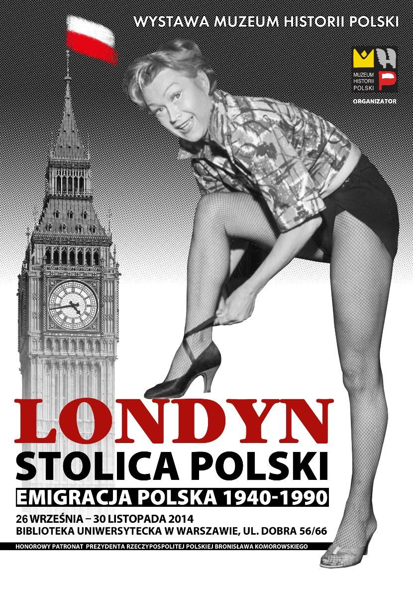 """""""Londyn – stolica Polski. Emigracja polska 1940–1990"""" – plakat (źródło: materiały prasowe)"""