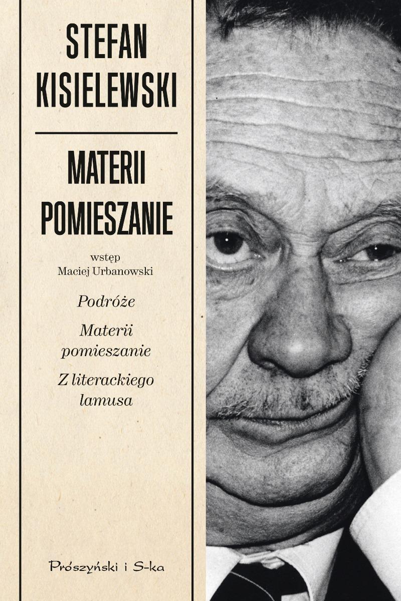 """Stefan Kisielewski """"Materii pomieszanie"""" – okładka (źródło: materiały prasowe)"""
