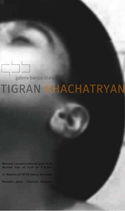 Tigran Khachatryan, plakat promujący wystawę (źródło: materiały prasowe)