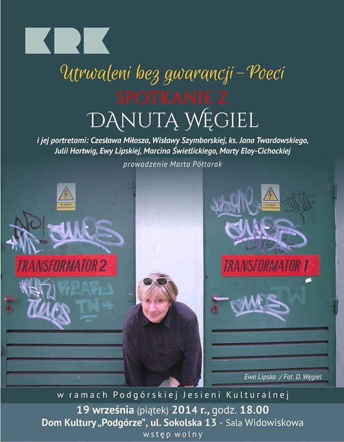 """Spotkanie z Danutą Węgiel – """"Utrwaleni bez gwarancji – Poeci"""", plakat (źródło: materiały prasowe)"""