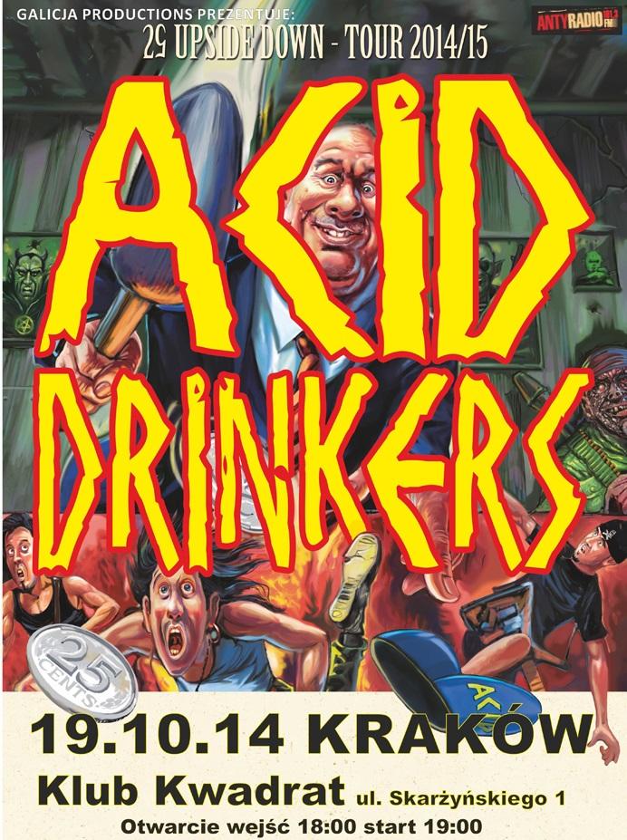 Plakat koncertu grupy Acid Drinkers, (źródło: materiały prasowe organizatora)