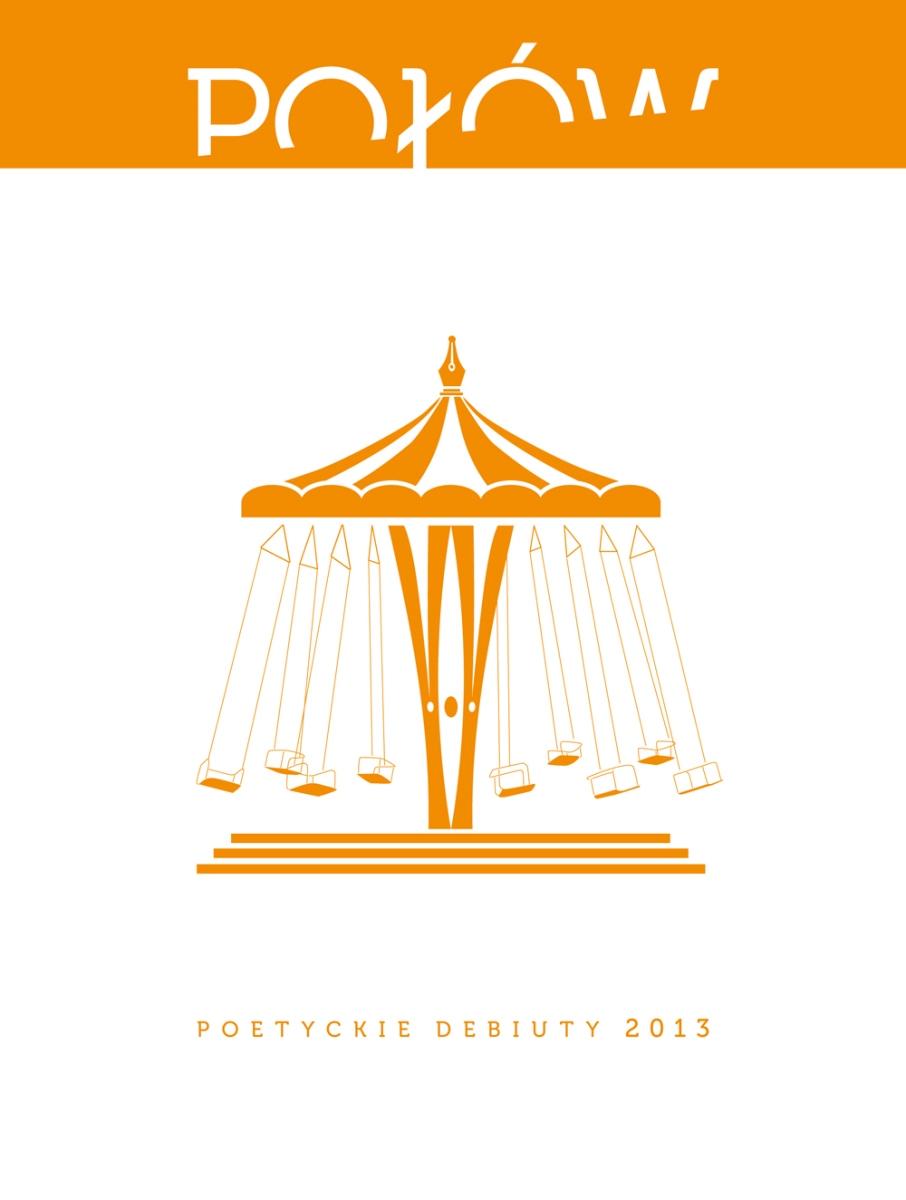 """""""Połów. Poetyckie debiuty 2013"""" – okładka (źródło: materiały prasowe)"""