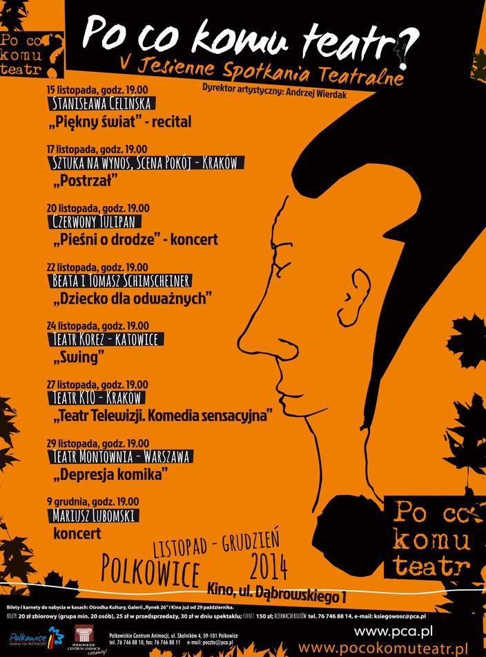 "V jesienne Spotkania Teatralne ""Po co komu teatr?"", plakat (źródło: materiały prasowe organizatora)"