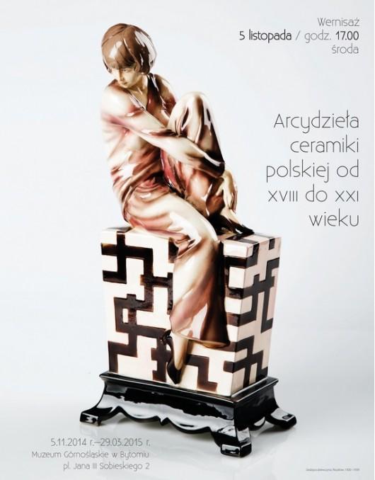 """""""Arcydzieła ceramiki polskiej od XVIII do XXI wieku"""", plakat (źródło: materiały prasowe)"""