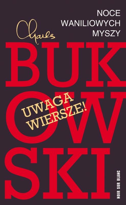 """Charkes Bukowski – """"Noc waniliowych myszy"""", okładka (źródło: materiały prasowe)"""