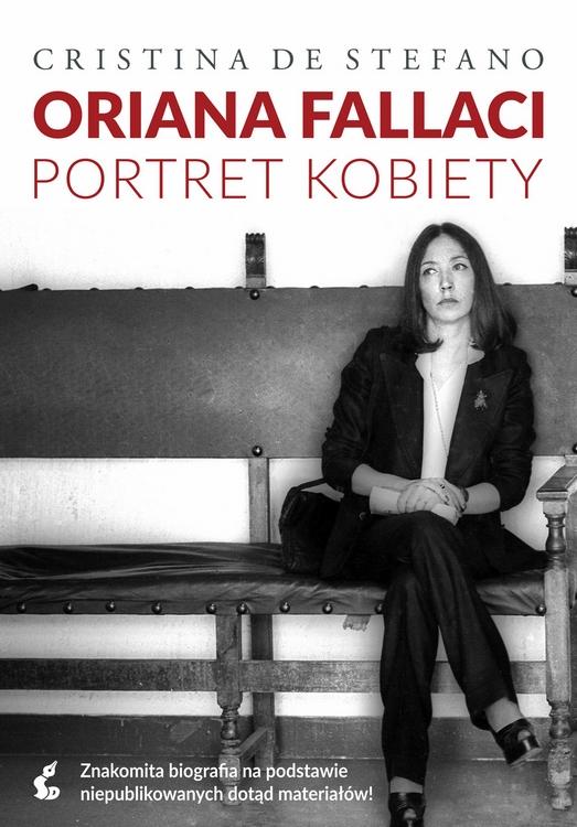 """Cristina De Stefano – """"Oriana Fallaci. Portret kobiety"""", okładka (źródło: materiały prasowe wydawcy)"""