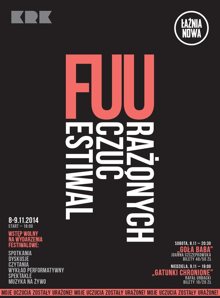 Festiwal Uczuć Urażonych, plakat (źródło: materiały prasowe organizatora)
