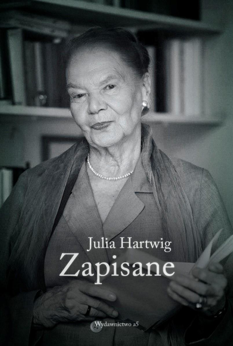 """Julia Hartwig – """"Zapisane"""", okładka (źródło: materiały prasowe)"""