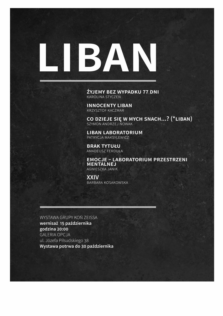 """Koń Zeissa, """"Liban"""", Galeria Opcja w Krakowie, plakat wystawy (źródło: materiały prasowe organizatora)"""