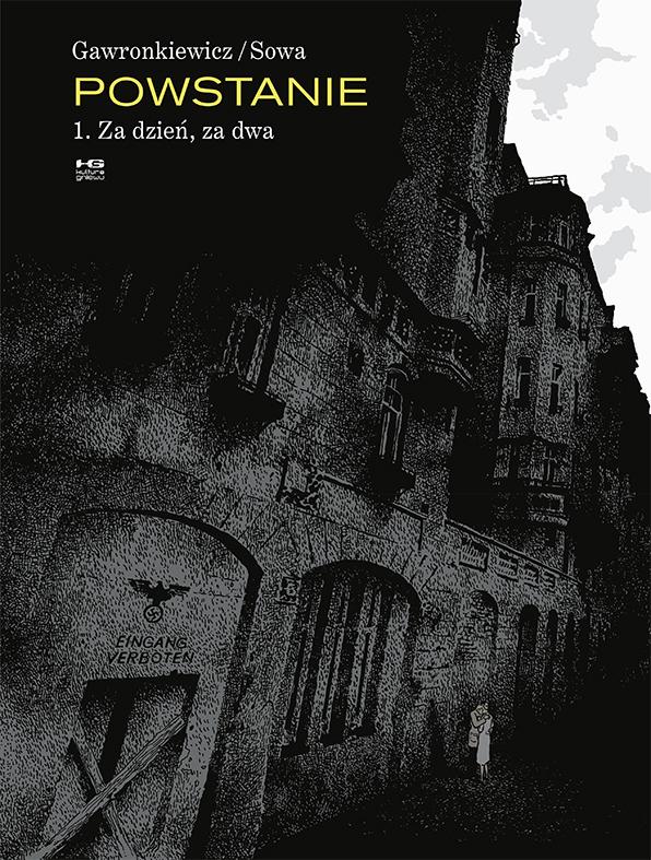 """Krzysztof Gawronkiewicz, Marzena Sowa – """"Powstanie. Za dzień, za dwa"""", okładka (źródło: materiały prasowe wydawcy)"""
