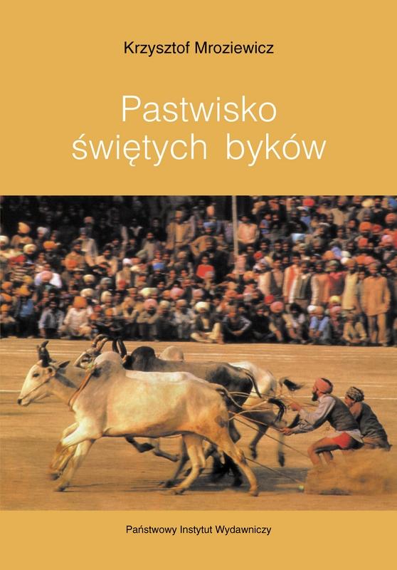 """Krzysztof Mroziewicz – """"Pastwisko świętych byków"""", okładka (źródło: materiały prasowe)"""
