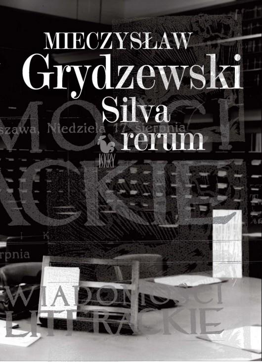 """Mieczysław Grydzewski """"Silva rerum"""" – okładka (źródło: materiały prasowe)"""