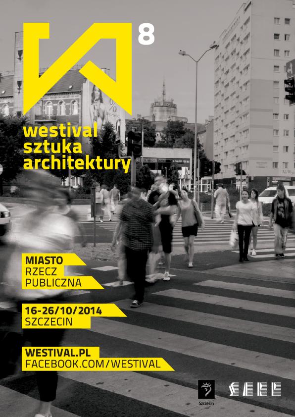 Plakat 8. Westiwalu Architektury, (źródło: materiały prasowe organizatora)