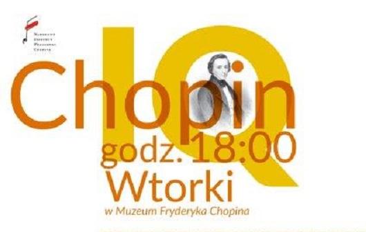 "Plakat cyklu ""IQ Chopin"", (źródło: materiały prasowe organizatora)"