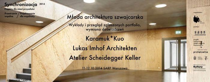 Plakat wymiany doświadczeń z architektami szwajcarskimi, (źródło: materiały prasowe organizatora)