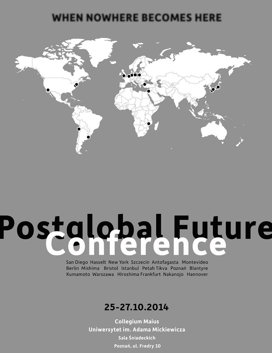 Konferencja Postglobal Future, plakat (źródło: materiały prasowe organizatora)