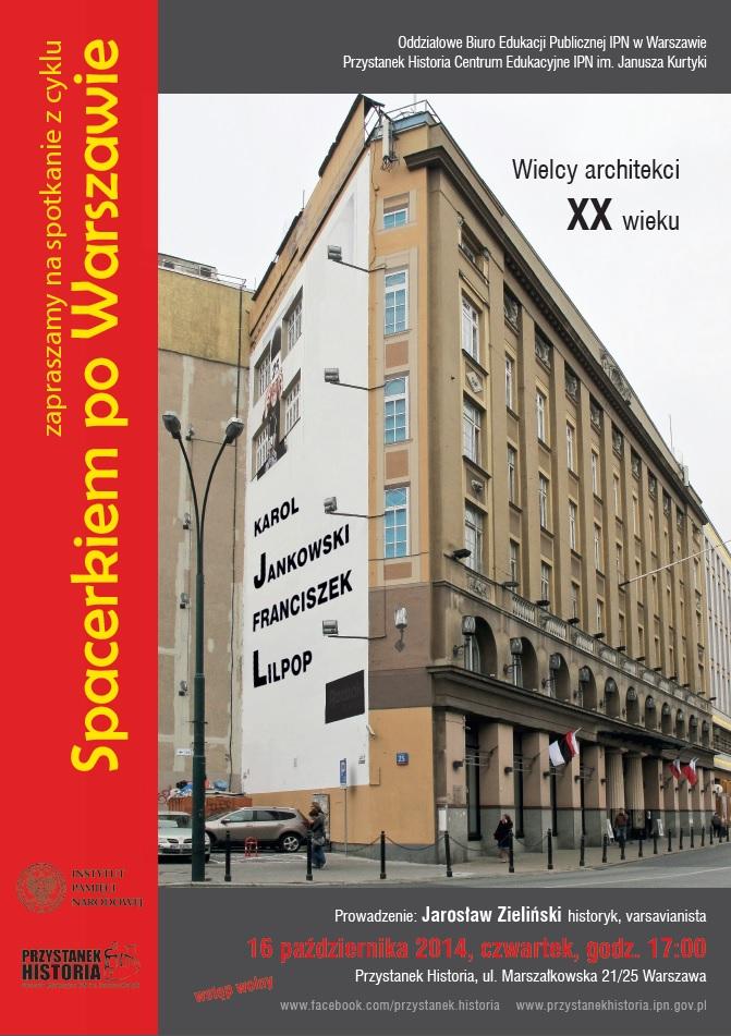 Spacerkiem po Warszawie: Wielcy architekci XX w. (źródło: materiały prasowe organizatora)