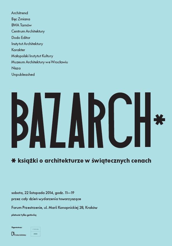 Bazarch Kraków, plakat (źródło: materiały prasowe organizatora)
