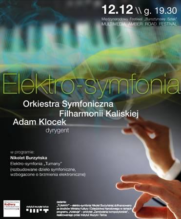 """""""Elektro-symfonia"""" – plakat (źródło: materiały prasowe organizatora)"""