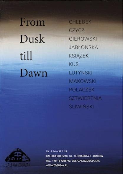 """""""From dusk till dawn"""", Galeria Zderzak w Krakowie, plakat wystawy (źródło: materiały prasowe organizatora)"""