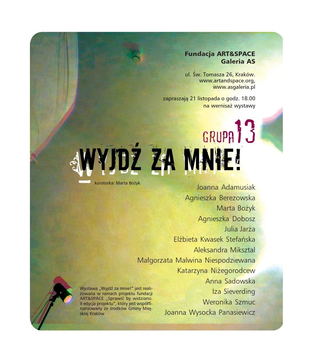 """Grupa 13, """"Wyjdź za mnie"""", Galeria AS w Krakowie, plakat wystawy (źródło: materiały prasowe organizatora)"""