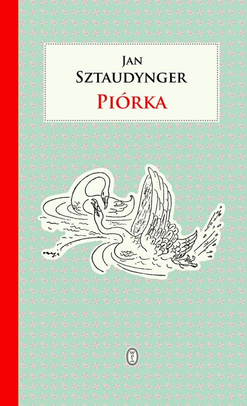 """Jan Sztaudynger """"Piórka"""" – okładka (źródło: materiały prasowe)"""