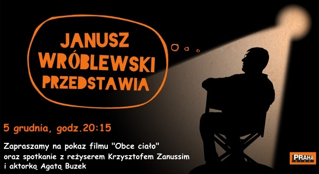 """""""Janusz Wróblewski przedstawia"""" – spotkanie z Krzysztofem Zanussim i Agatą Buzek – plakat (źródło:materiały prasowe organizatora)"""
