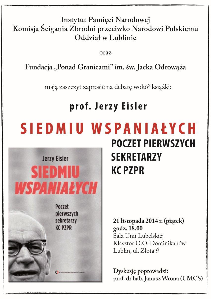 """Jerzy Eisler, """"Siedmiu Wspaniałych. Poczet pierwszych sekretarzy KC PZPR"""" (źródło: materiały prasowe)"""