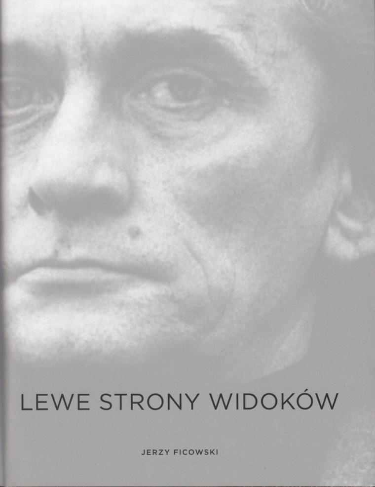 """Jerzy Ficowski """"Lewe strony widoków"""" – okładka (źródło: materiały prasowe)"""