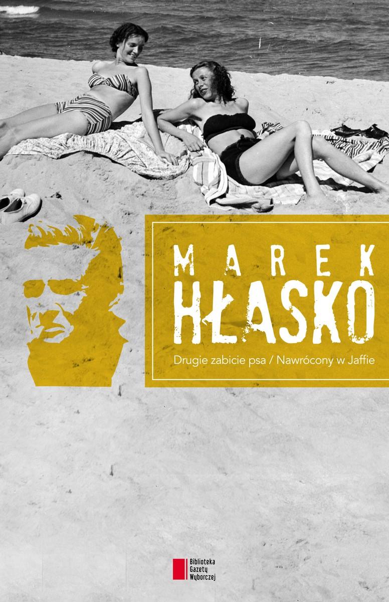 """Marek Hłasko """"Drugie zabicie psa / Nawrócony w Jaffie"""" – okładka (źródło: materiały prasowe)"""