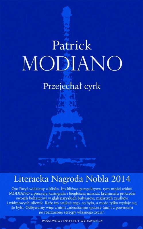 """Patrick Modiano – """"Przejechał cyrk"""", okładka (źródło: materiały prasowe wydawnictwa)"""