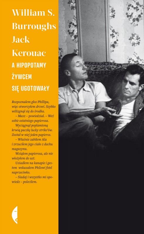 """William Burroughs, Jack Kerouac """"A hipopotamy żywcem się ugotowały"""" – okładka (źródło: materiały prasowe)"""
