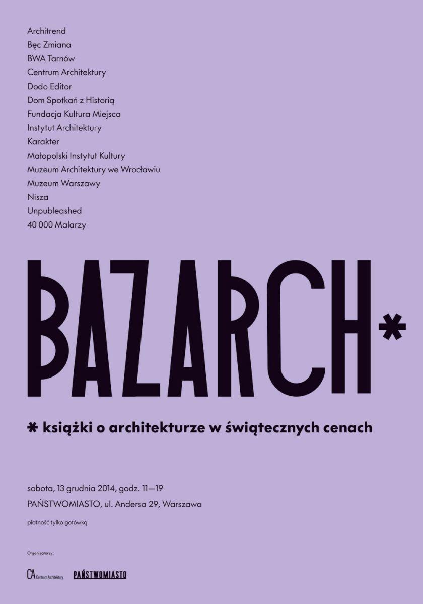 Bazarch, plakat (źródło: materiały prasowe)