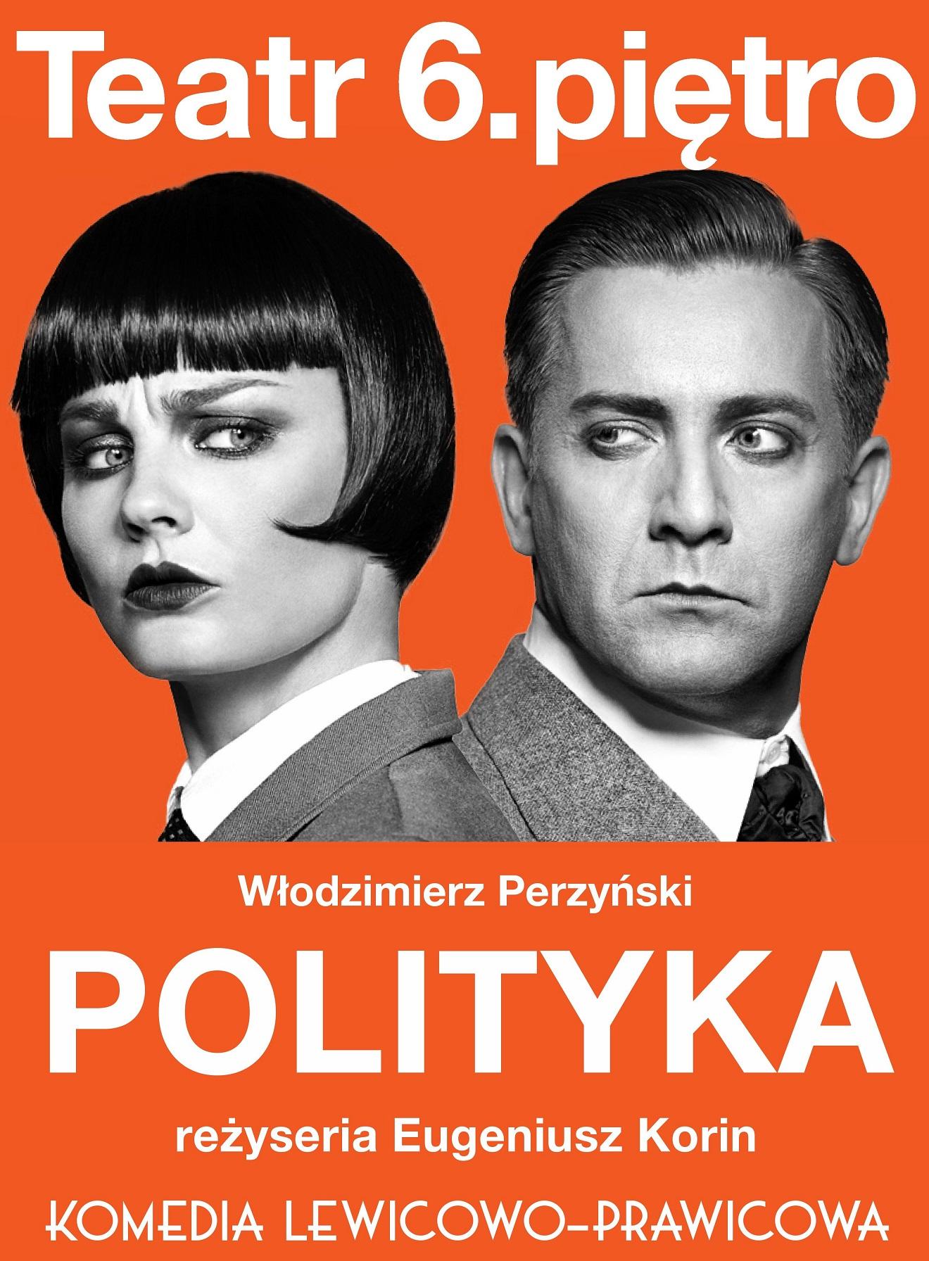 """""""Polityka"""", plakat (źródło: materiały prasowe organizatora)"""