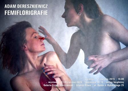 Adam Dereszkiewicz, Galeria Sztuki Warzywniak w Gdańsku, plakat wystawy (źródło: materiały prasowe organizatora)