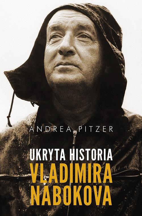 "Andrea Pitzer ""Ukryta historia Vladimira Nabokova"" – okładka (źródło: materiały prasowe)"