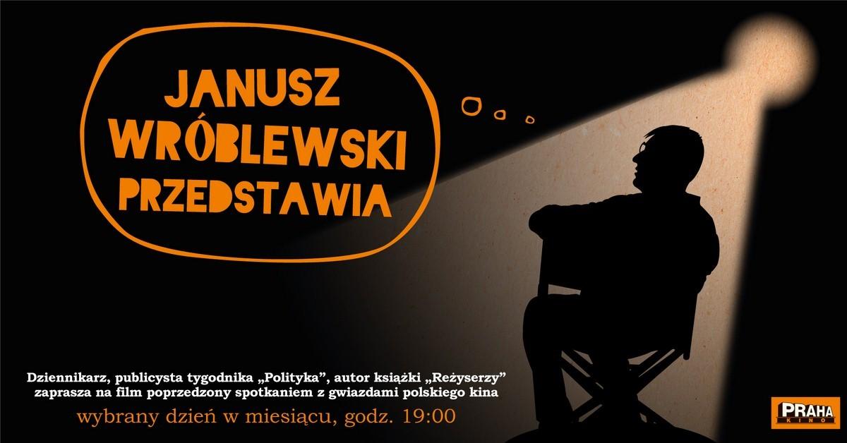 """""""Janusz Wróblewski przedstawia"""" – plakat (źródło: materiały prasowe organizatora)"""
