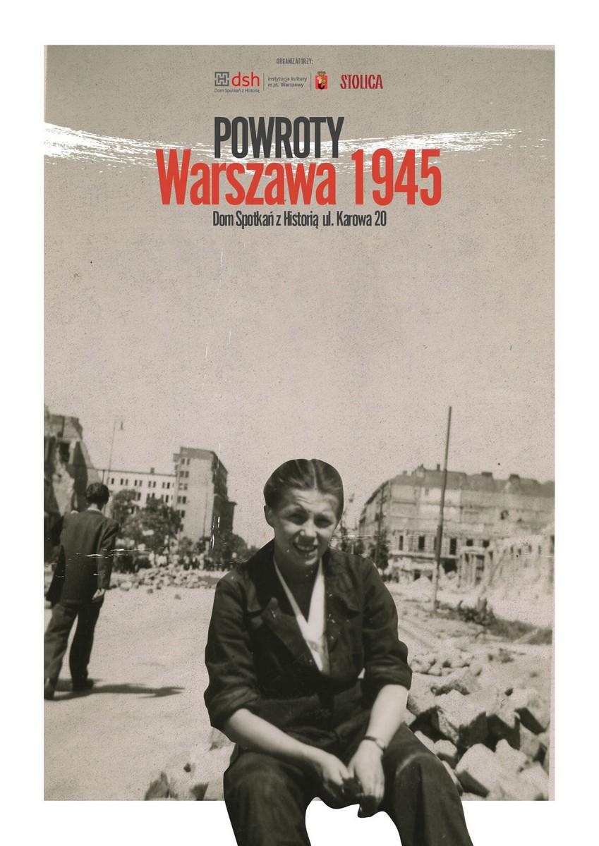 """""""Powroty. Warszawa 1945"""" – plakat (źródło: materiały prasowe)"""