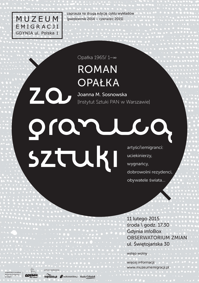 """Wykład """"OPALKA 1965/ 1- ∞"""", Muzeum Emigracji w Gdyni, plakat (źródło: materiały prasowe organizatora)"""