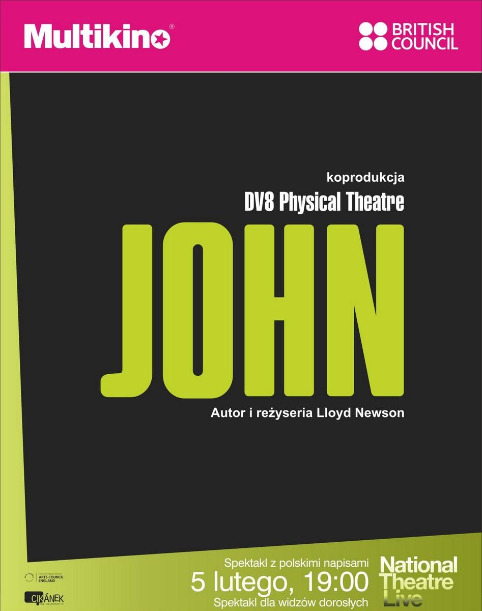 "National Theatre Live: DV8 Physical Theatre ""John"", autor i reż. Lloyd Newson (źródło: materiały prasowe organizatora)"