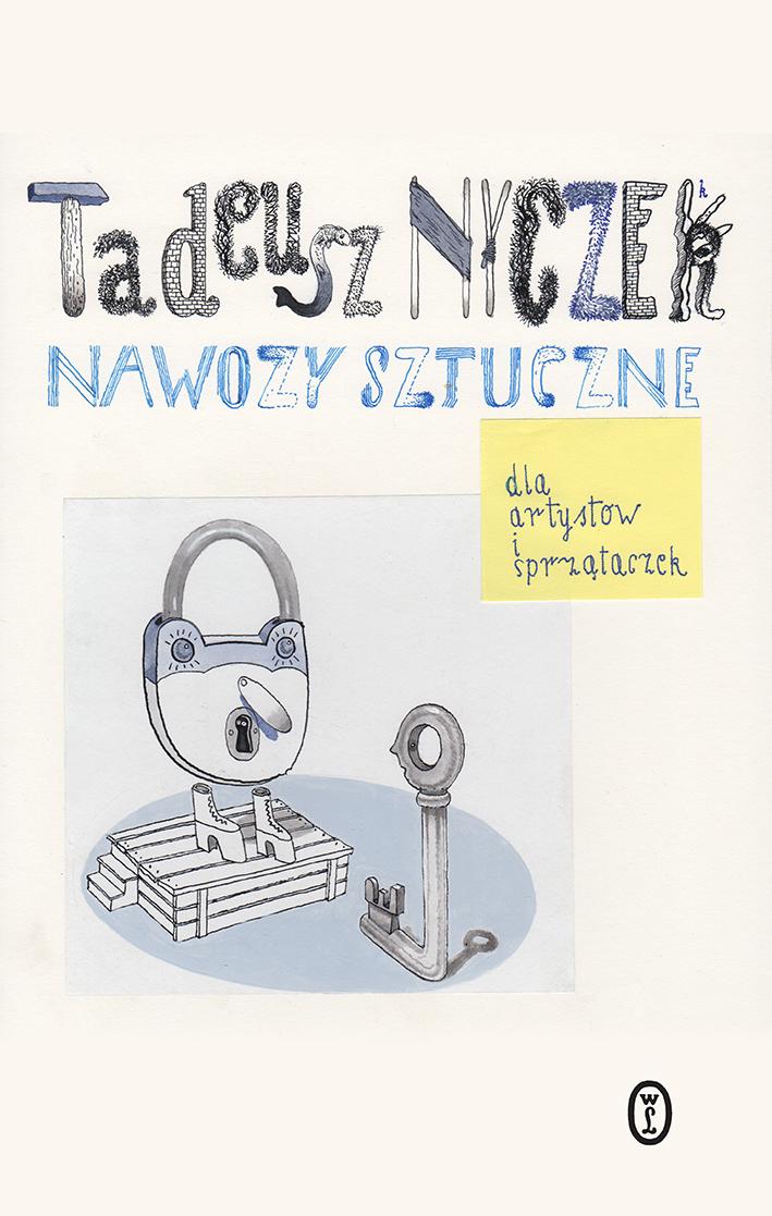 """Tadeusz Nyczek, """"Nawozy sztuczne dla artystów i sprzątaczek"""" – okładka (źródło: materiały prasowe)"""