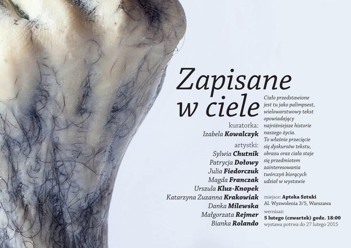 """""""Zapisane w ciele"""", Galeria Apteka Sztuki w Warszawie, plakat wystawy (źródło: materiały prasowe organizatora)"""
