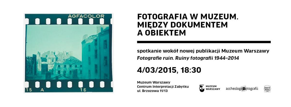 """Plakat """"Fotografia a muzeum"""", Muzeum Warszawy (źródło: materiały prasowe organizatora)"""